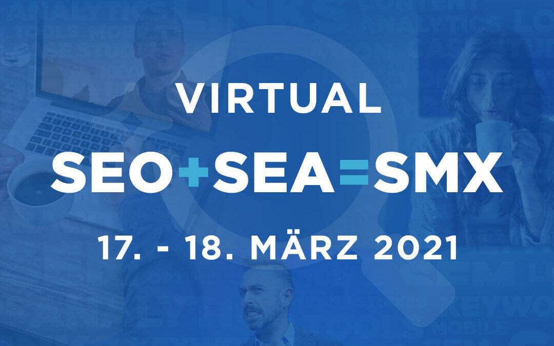 Die virtuelle SMX 2021