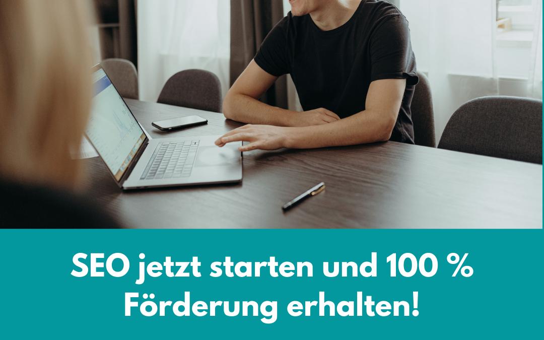 100 % Förderung für SEO Maßnahmen